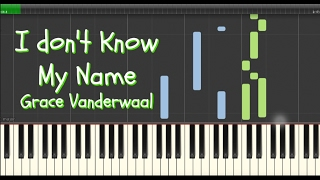 Grace VanderWaal- I Don't Know My Name (Synthesia Tutorial) w/ SHEET MUSIC