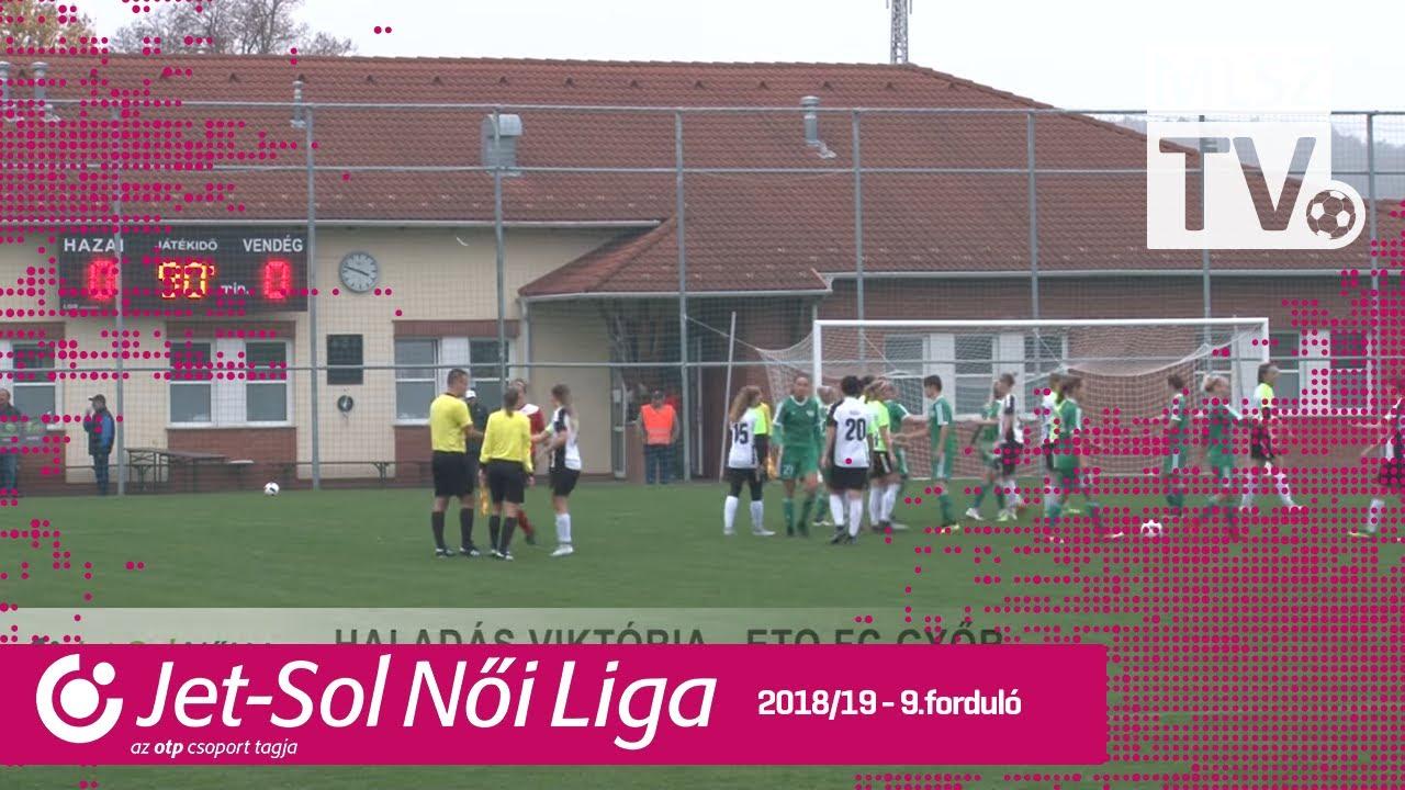 Haladás Viktória - ETO FC Győr | 0-0 | JET-SOL Liga | 9. forduló | MLSZTV