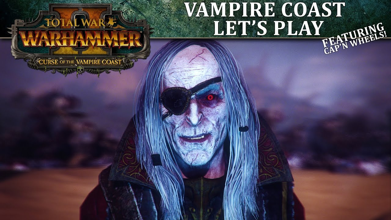 Total War: WARHAMMER II - Curse of the Vampire Coast - Campaign