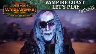 Vampire Coast Let's Play | Total War: WARHAMMER II - Curse of the Vampire Coast
