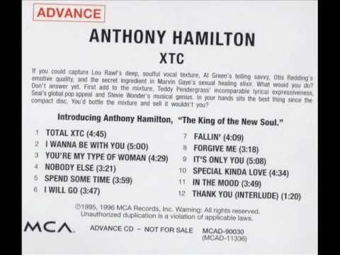 Anthony Hamilton - Total XTC