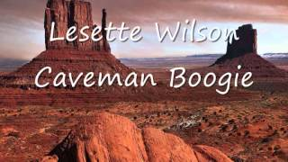Lesette Wilson - Caveman Boogie