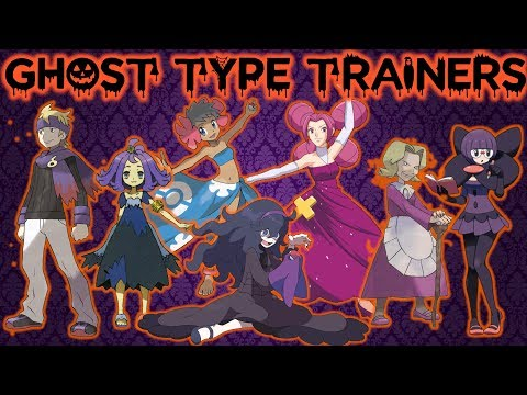 Download Youtube: Ghost Type Pokémon Trainers