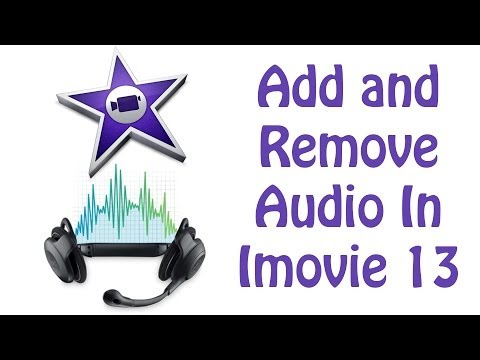 iMovie 2013 Tutorial - How To Add and Remove Audio