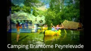 Camping Brantome Peyrelevade Dordogne