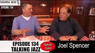 Joel Spencer | Chicago Jazz Magazine | Talking Jazz With Mike Jeffers