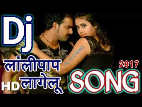 Top Bhojpuri Dj Song    Lolipop Lagelu Pawan Singh   Hard Dhol Dance Mix 2017