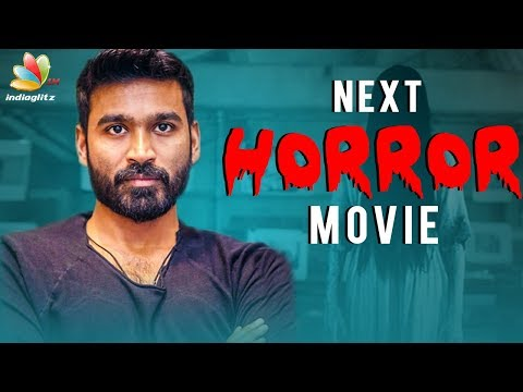 Dhanush to Produce New Horror Movie with Aishwarya ? | Latest Tamil Cinema News