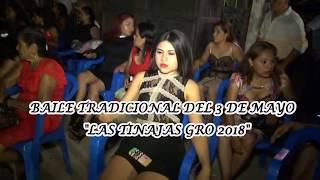 LAS TINAJAS GUERRERO 3 DE MAYO 2018.- BAILE 2DA PARTE