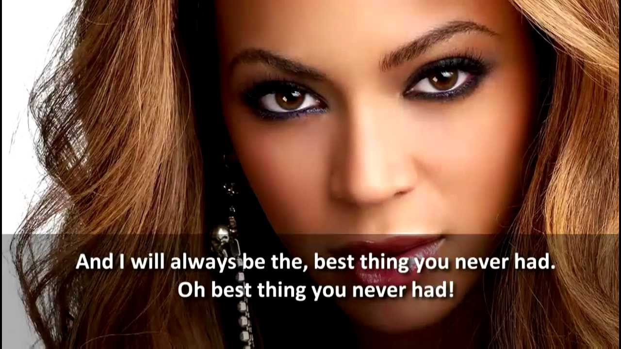 Beyonce best thing never had lyrics