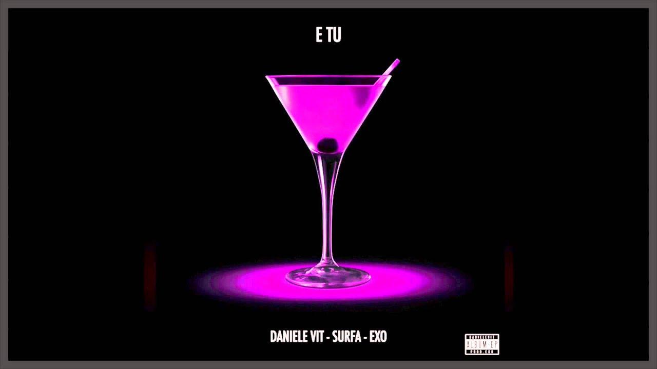 Page 1 | Daniele Vit feat. Surfa - E Tu - (prod. Exo). Published by DjMaverix on Friday, 06 January 2017 in Dj Maverix (Blogs)