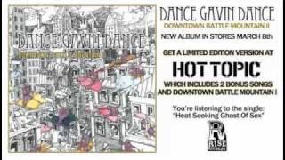 Dance Gavin Dance - Heat Seeking Ghost of Sex
