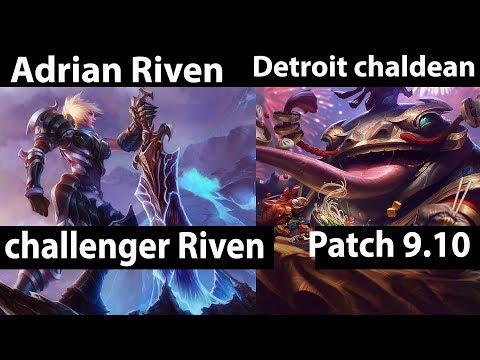[ Adrian Riven ] Riven vs Tahm Kench [ Detroit chaldean ] Top - Adrian Riven Patch 9.10