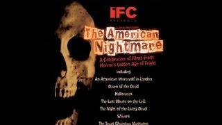 The American Nightmare - Documentary (2000)
