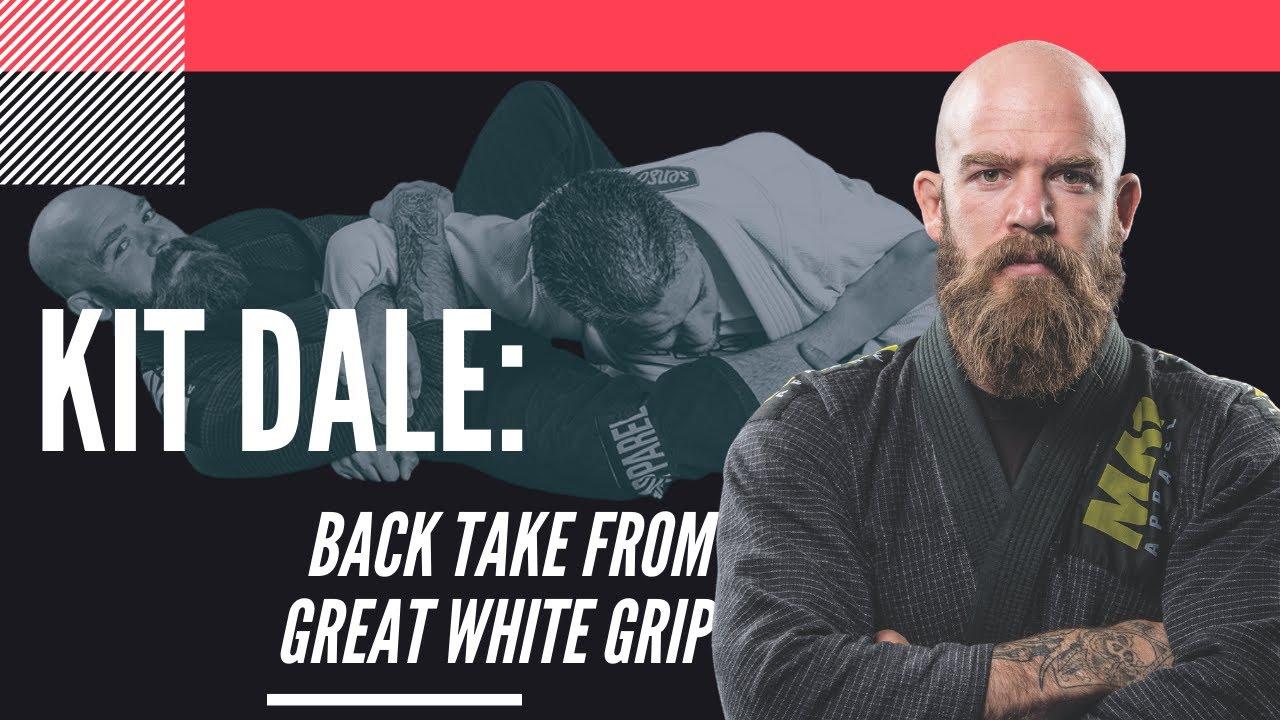 Kit Dale, Back Take From Great White Grip: Jiu-Jitsu Magazine Issue #23