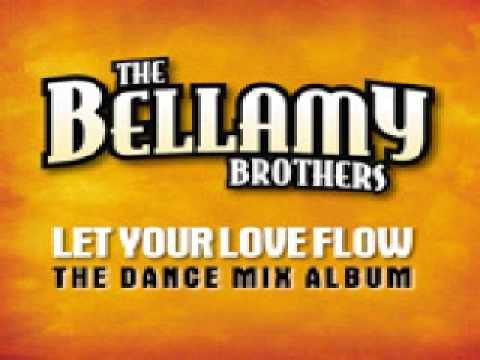 Bellamy Brothers - Let Your Love Flow'94