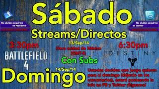 Sábado y Domingo de Streams/Directos (Lean la descripción)