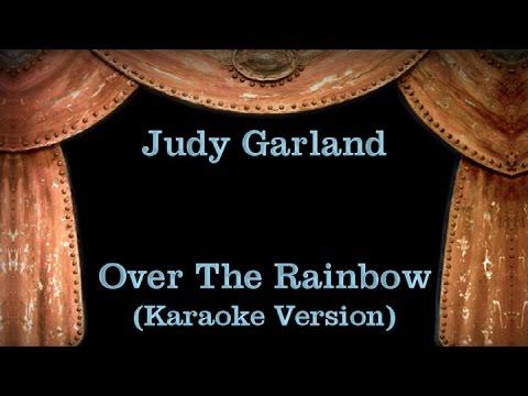 Judy Garland - Over The Rainbow - Lyrics (Karaoke Version)