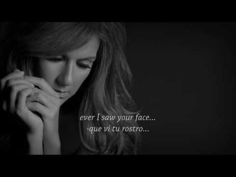 Céline Dion | The first time ever I saw your face