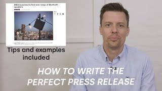 How to write the perfect press release