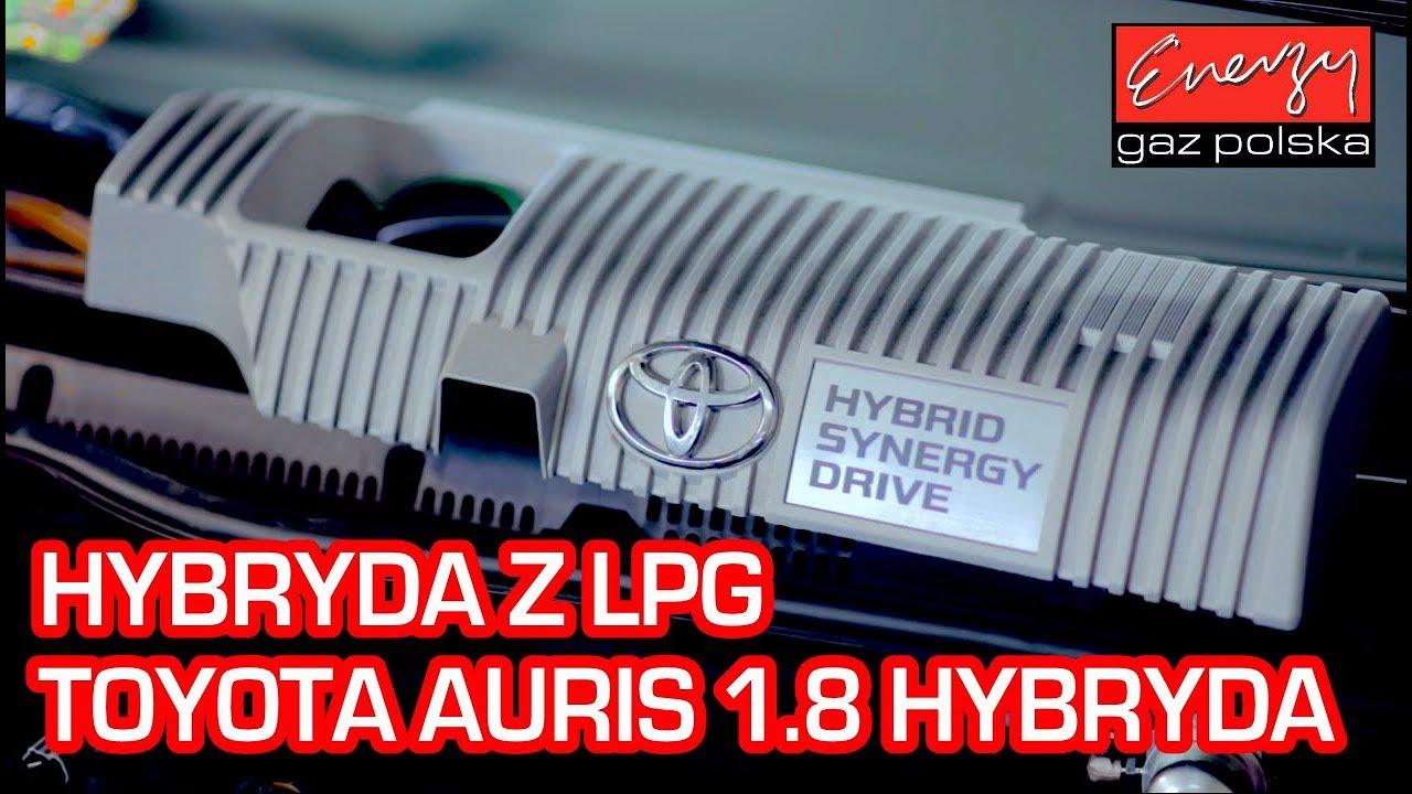 Hybryda z LPG – Toyota Auris z 1.8 HYBRYDA 99KM 2017r w Energy Gaz Polska na gaz BRC SQ 32 OBD