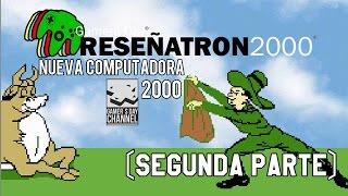 Reseñatron2000: Nueva computadora 2000 (2da Parte)