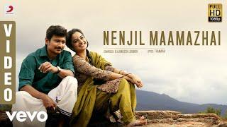 Nimir - Nenjil Maamazhai Video | Udhayanidhi Stalin, Namitha Pramod