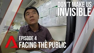 CNA | Don't Make Us Invisible | S01E04 - Facing The Public