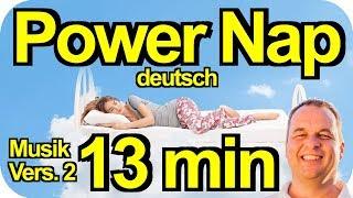 Power Napping deutsch 13 min Hypnose Mittagsschlaf Trance Turboschlaf Powerschlaf Meditation Musik