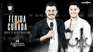 Baixar Zé Neto e Cristiano - FERIDA CURADA ( Cover   Anderson e Matheus )