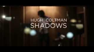Hugh Coltman - Shadows (Making of)