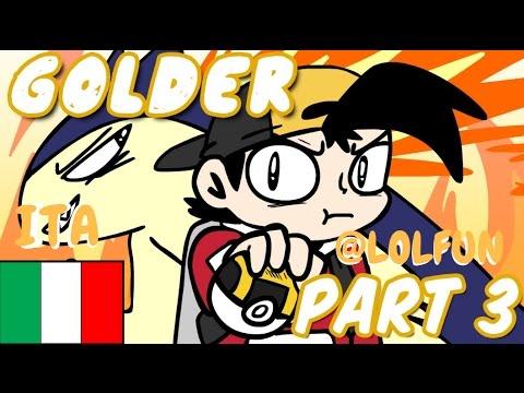 Pokemon Golder Part 3 ITA | LOLFUN