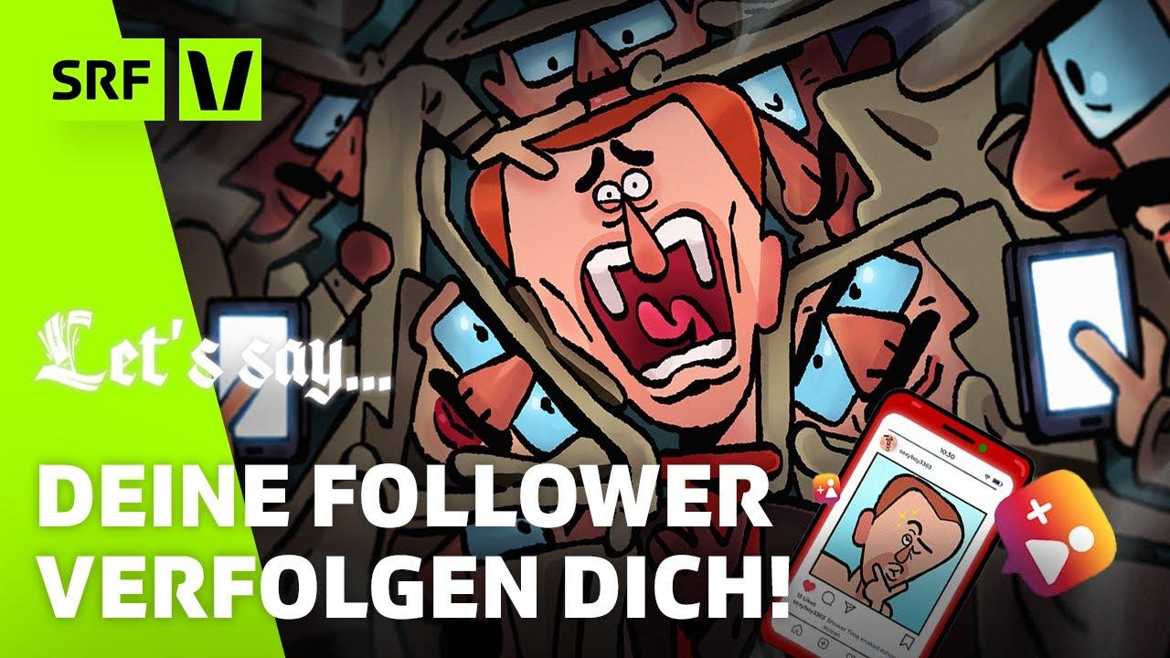 Wenn Follower dich in real Life verfolgen!   Let's Say...Die satirische Animationsserie   SRF Virus