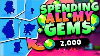 I SPENT ALL MY GEMS in BRAWL STARS!!