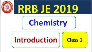 RRB JE 2019 CBT-1 Chemistry Class 1  Introduction | SpeedUp Education