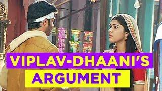 Viplav and Dhaani argue over Tripurari on Ishq Ka Rang Safed