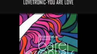 Lovetronic — You Are Love