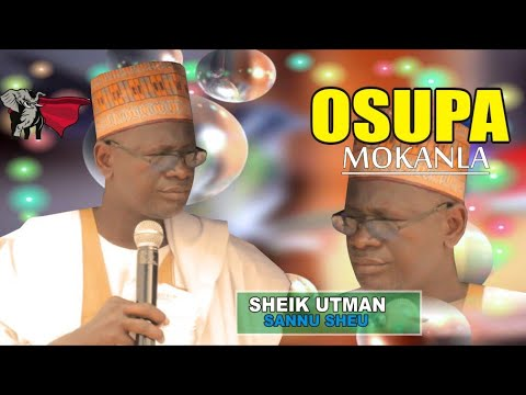 Download Osupa Mokanla Latest / Sheikh Utman Sannu Sheu