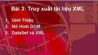 Bài 3: Truy xuất tài liệu XML