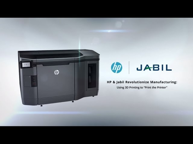"HP & Jabil Revolutionize Manufacturing: Using 3D Printing to ""Print the Printer"""