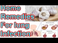 Home Remedies For Lung Infection With Kitchen Ingredients