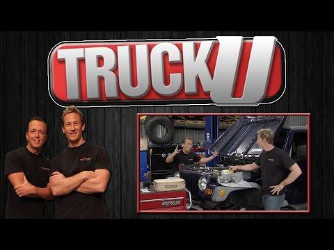 TJ OffRoad Upgrade   TruckU   Season 8   Episode 10