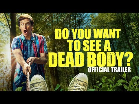 Do You Want to See a Dead Body?  OFFICIAL TRAILER