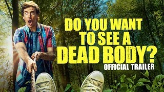 Do You Want to See a Dead Body? - OFFICIAL TRAILER thumbnail