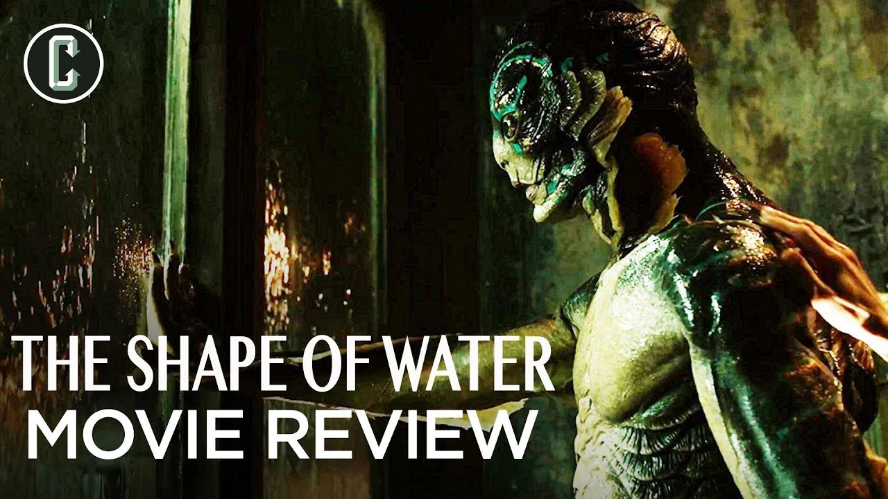 The Shape Of Water Movie Review One Of Del Toro S Best Youtube