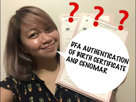 DFA AUTHENTICATION OF BIRTH CERTIFICATE AND CENOMAR | ProjectConte