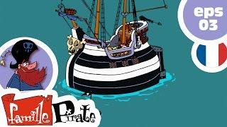 La Famille Pirate - La Dette d'Irvin  (Episode 3)