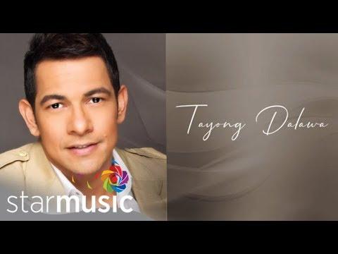 Gary Valenciano - Tayong Dalawa  🎵 | With Love