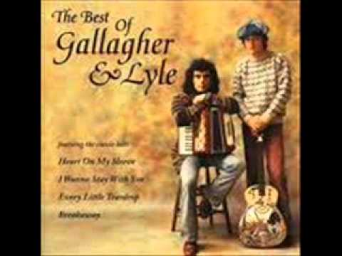 Gallagher & Lyle - I Wanna Stay With You