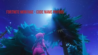 Code name Phyros - A fortnite montage
